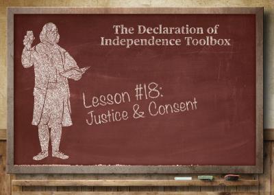 Lesson #18: Justice & Consent