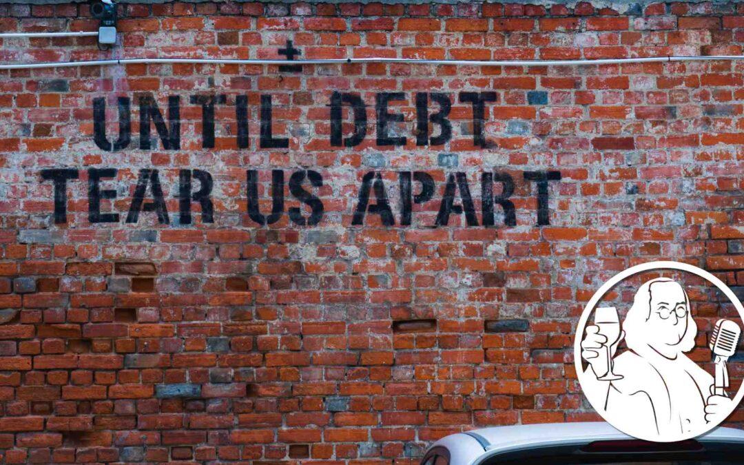 EP #69    Taxes, Debt, & Your Money
